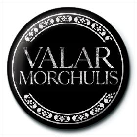 Значок Игра Престолов (Валар Моргулис) 25 мм